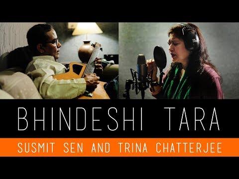 Bhindeshi Tara   Susmit Sen & Trina Chatterjee