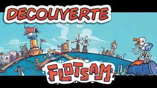 DECOUVERTE - Flotsam