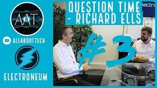Electroneum - Question Time - Richard Ells Part 3