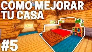 CONSTRUYENDO EL INTERIOR ~ CÓMO MEJORAR TU CASA ~ #5 ~ T5 || Minecraft