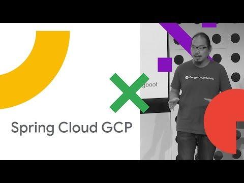 Bootiful Google Cloud Platform (Cloud Next '18)