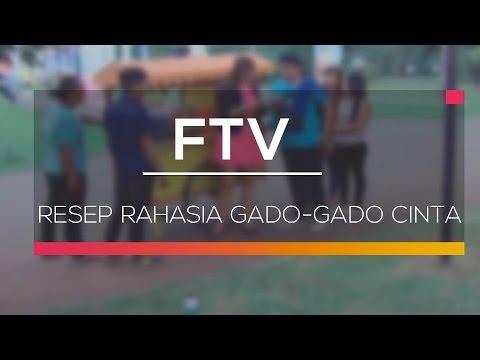 FTV SCTV - Resep Rahasia Gado-Gado Cinta