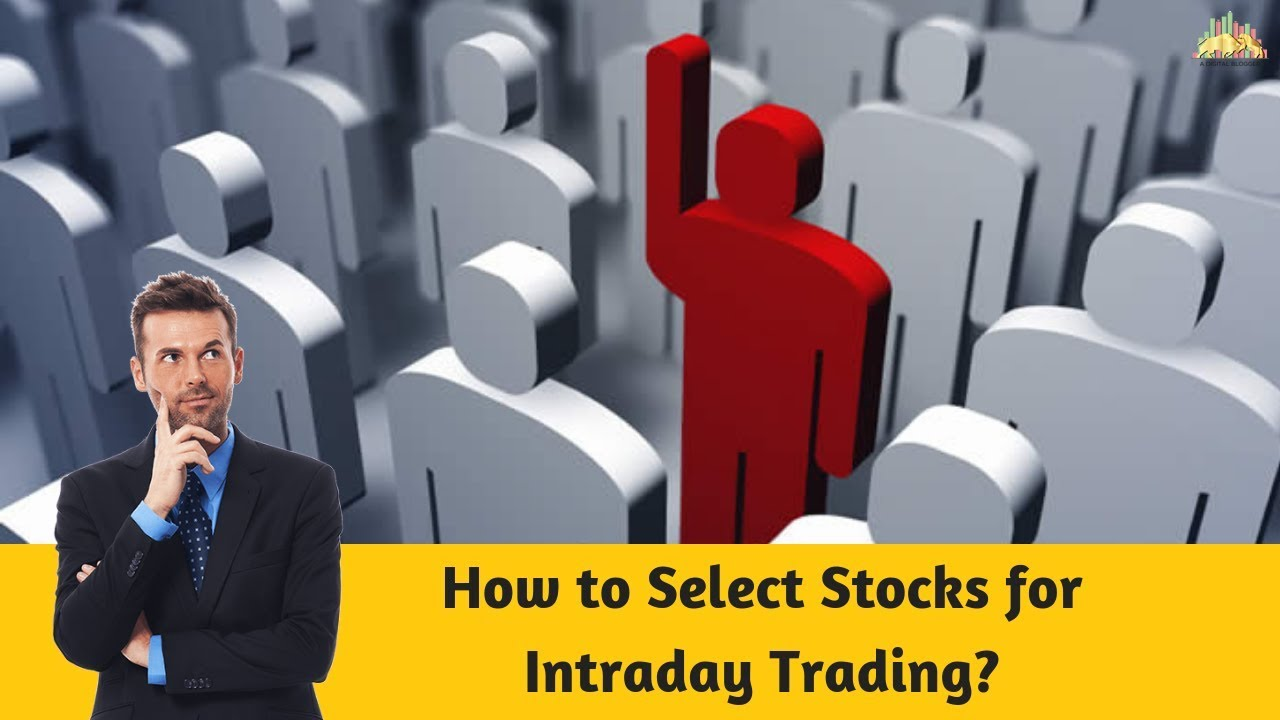 5 Powerful Ways To Pick Intraday Stocks in Trades | Video Review