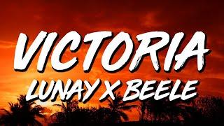 Lunay x Beéle - Victoria (Letra/Lyrics)