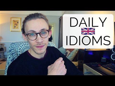 Daily English Idioms & British Pronunciation