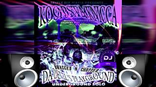 Koopsta Knicca - Stash Pot Remix (Dragged & Chopped by Dj K6)