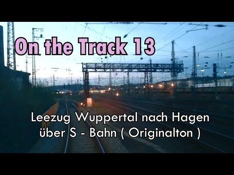 Leerzug Wuppertal nach Hagen über S - Bahn (Originalton)