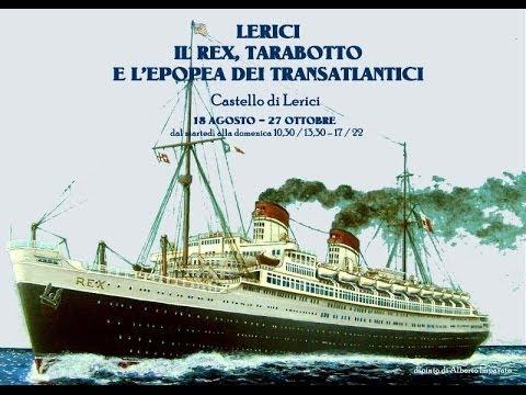 Mostra sul rex tarabotto i grandi transatlantici curata da for Il corsaro arredamenti