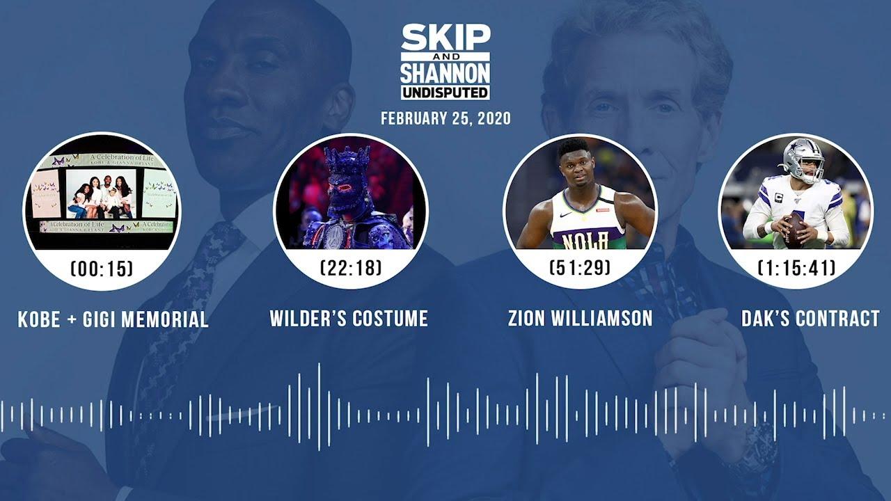 Kobe + Gigi memorial, Wilder's costume, Zion, Dak's contract (2.25.20) Audio Podcast