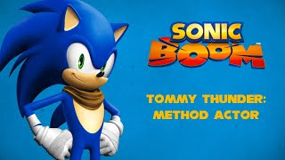 Download lagu Sonic Boom | Tommy Thunder Method Actor | Animated Series