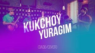 Kuk Choy - Yuragim (Dado/Cover)