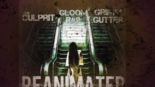 The Culprit X Gloom Rap X Grimm Gutter Reanimated Scumbag Halloween III