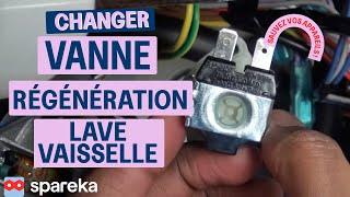 Changer Vanne de Régénération Lave-Laisselle