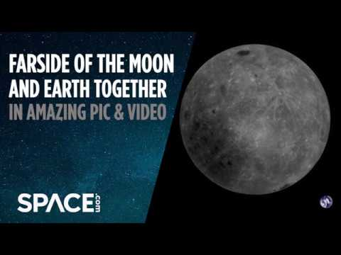 Moon's Farside and Earth Together in Amazing Satellite Pics