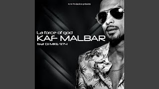 La force of god (feat. DJ Mike 974)
