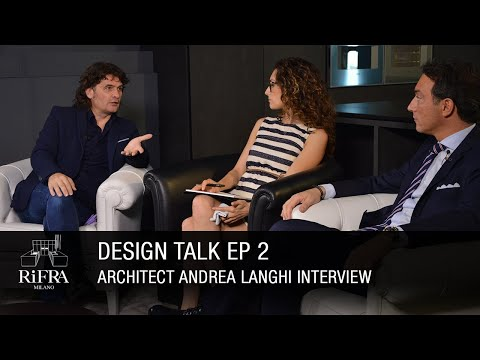 Design Talk 2nd ep.: Architect Andrea Langhi Interview.