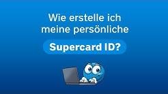Wie erstelle ich meine persönliche Supercard ID?