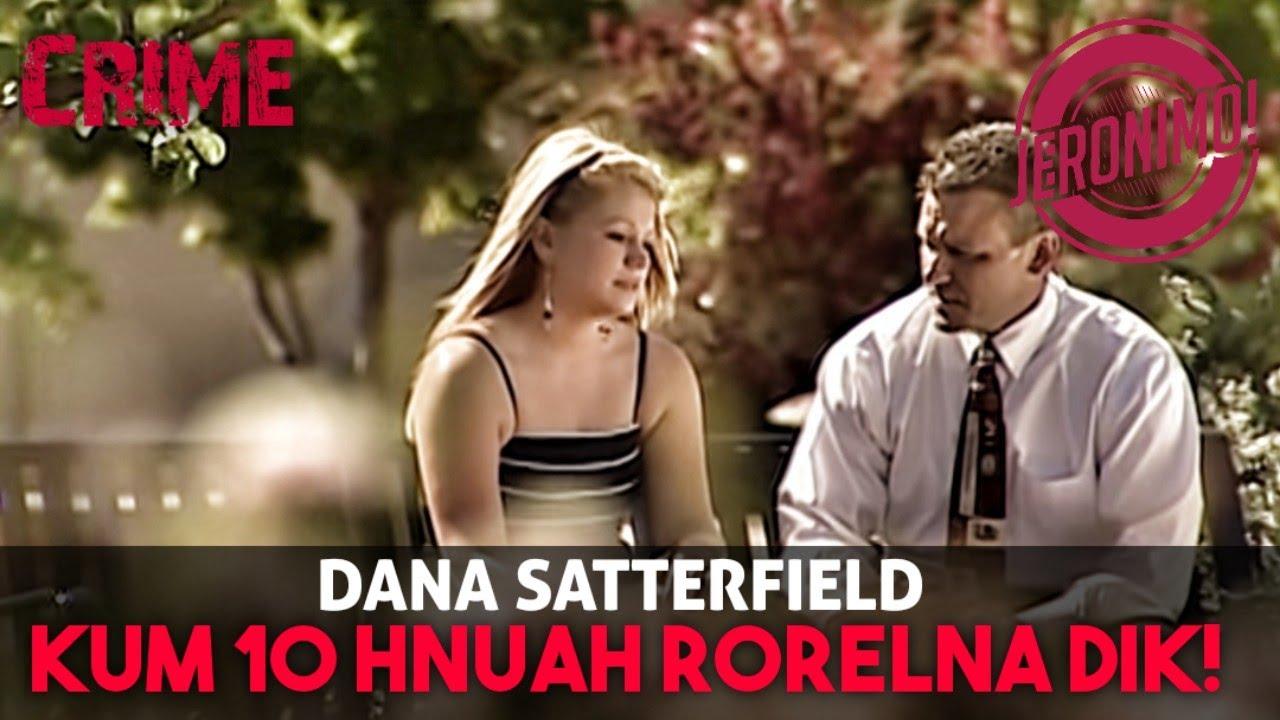 "Download Crime- |""Ka star êm a ni🤩""| Kum 10 hnuah Dana Satterfield-i Case"