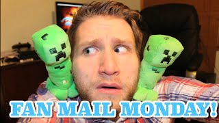 FAN MAIL #13 -- CREEPERS GONNA CREEP