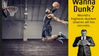 How To Get A Higher Vertical To Dunk Like The Basketball Stars
