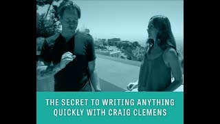How to Write Anything Faster: Writing Tips from Master Copywriter Craig Clemens