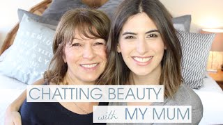 Chatting Beauty With My Mum | Lily Pebbles