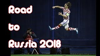 🇭🇷 Croatia - Road to Russia 2018 World Cup - All Goals