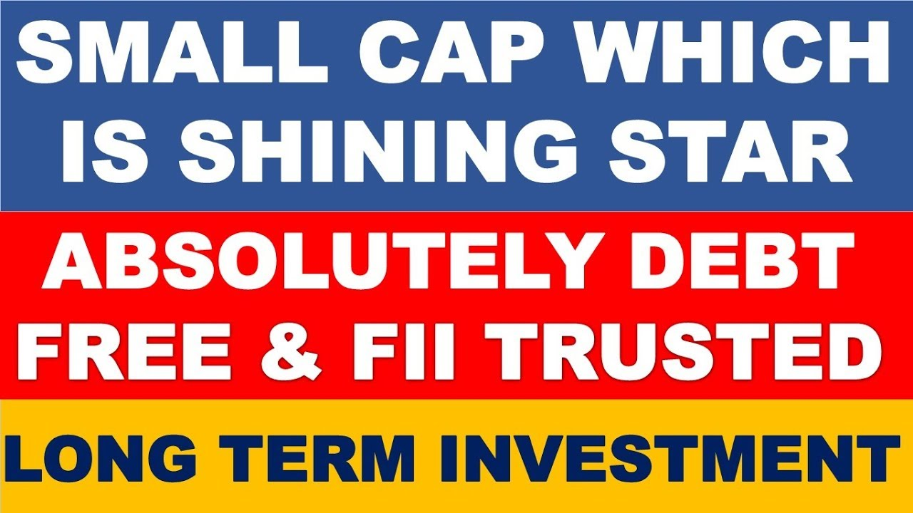 Small cap stock for long term | multibagger shares 2020 ...