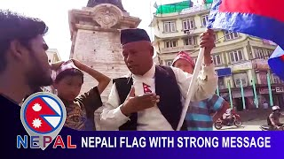 NEPALI FLAG MAN -  Expalining Nepali Flag with Strong Message for Youth