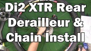 Di2 XTR Rear Derailleur and Chain Installation