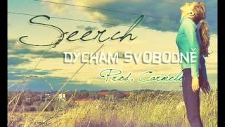 Seerch - Dýchám svobodně (Prod. Carmelo)