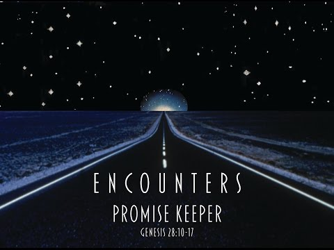 Encounters: Promise Keepers