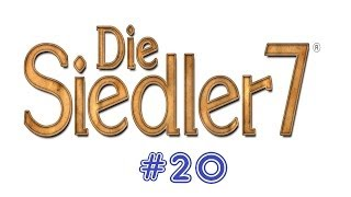 Lets Play Die Siedler 7 Blind Part 20 [German] - kohle mangel?!?!