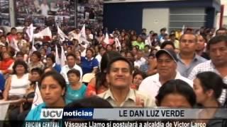 Vásquez Llamo sí postulará a alcaldía de Víctor Larco