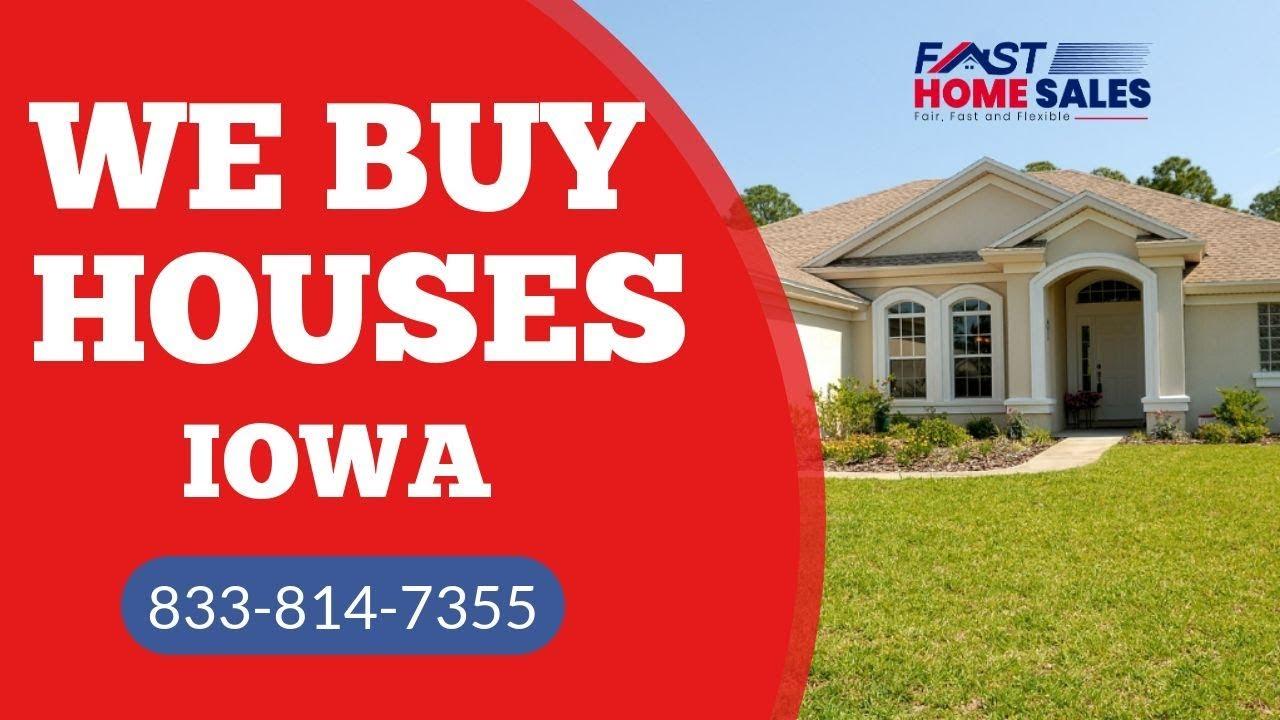 We Buy Houses Iowa - CALL 833-814-7355 - Fast Home Sales
