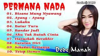 Download lagu KOLEKSI DEDE MANAH TERBARU MP3