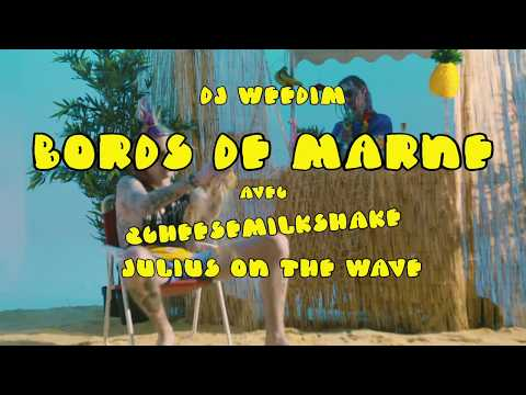Dj Weedim - Bords de Marne ft. 2CheeseMilkShake, Julius & 21Souyard