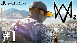 WATCH DOGS 2 FR #1 (PS4 Pro)
