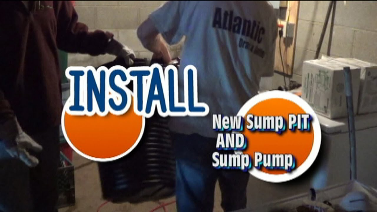 Atlantic Drain How To Install Sump Pit Basin And Pump Proper You