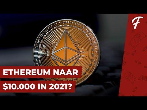 IK VERWACHT DAT ETHEREUM NAAR $10.000 GAAT IN 2021 (MIJN VISIE)