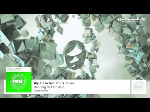 Aly & Fila feat Chris Jones - Running Out Of Time (Original Mix)