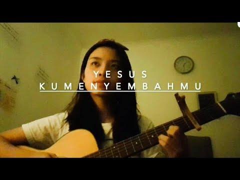 Yesus KumenyembahMu - Sheilla Khonada