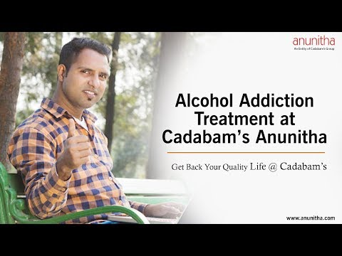 Alcohol Addiction Treatment at Cadabam's Anunitha – Get back to Life!