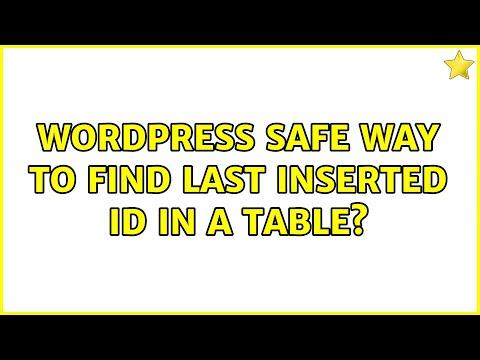 WordPress get last inserted id