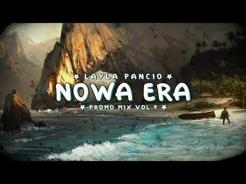 LAYLA & Pancio - Nowa Era Vol. 9