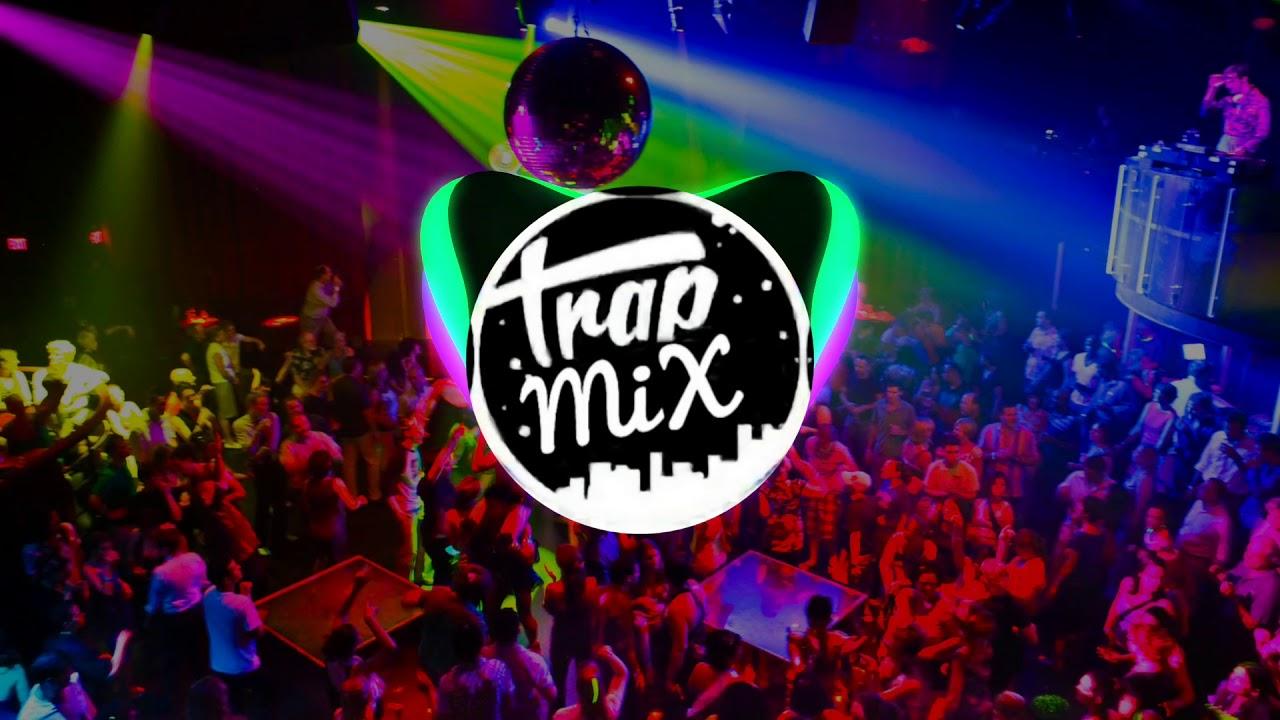 Trap Mix - Club song remix 2019 Romania