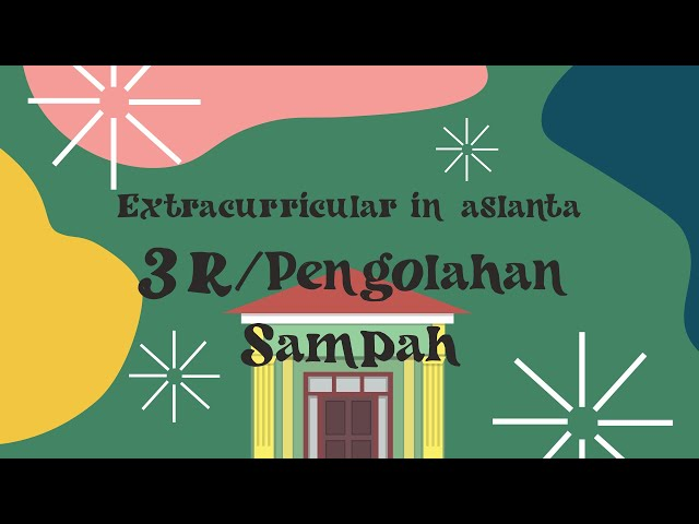 PLSSB 2020 SMAN 9 TANGERANG - Pengenalan Ekstrakurikuler 3R/Pengolahan Sampah