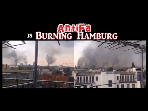 Antifa is Burning Hamburg
