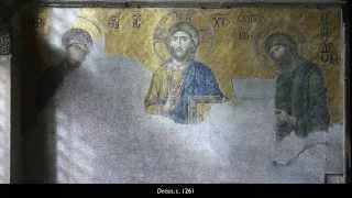 Deësis mosaic, c. 1261, Hagia Sophia, Istanbul