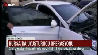 Bursa'da uyuşturucu operasyonu (Haber 10 02 2017)